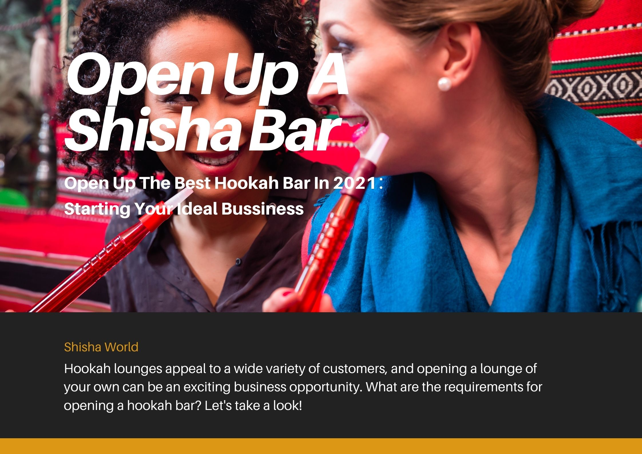 Open Up The Best Hookah Bar In 2021:Starting Your Ideal Bussiness
